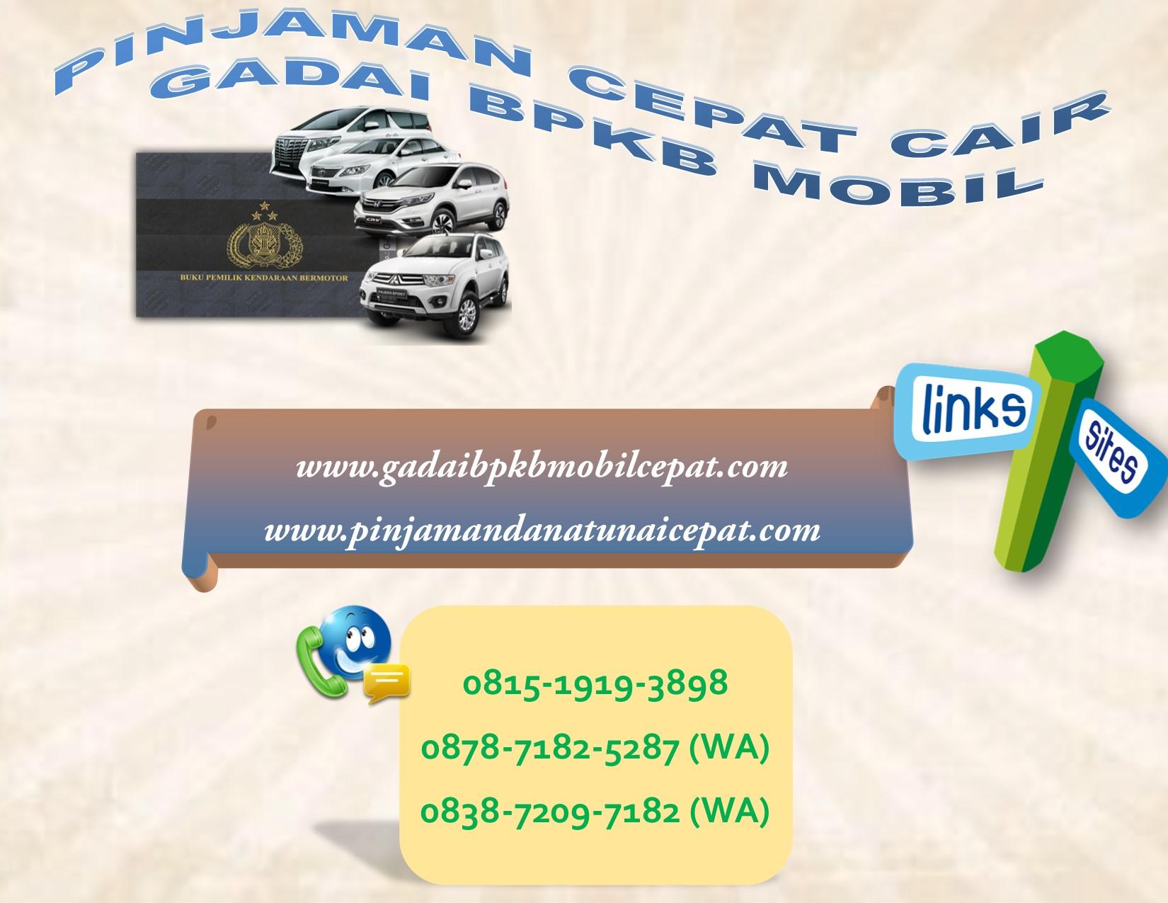 Pinjaman Cepat Cair Gadai BPKB Mobil