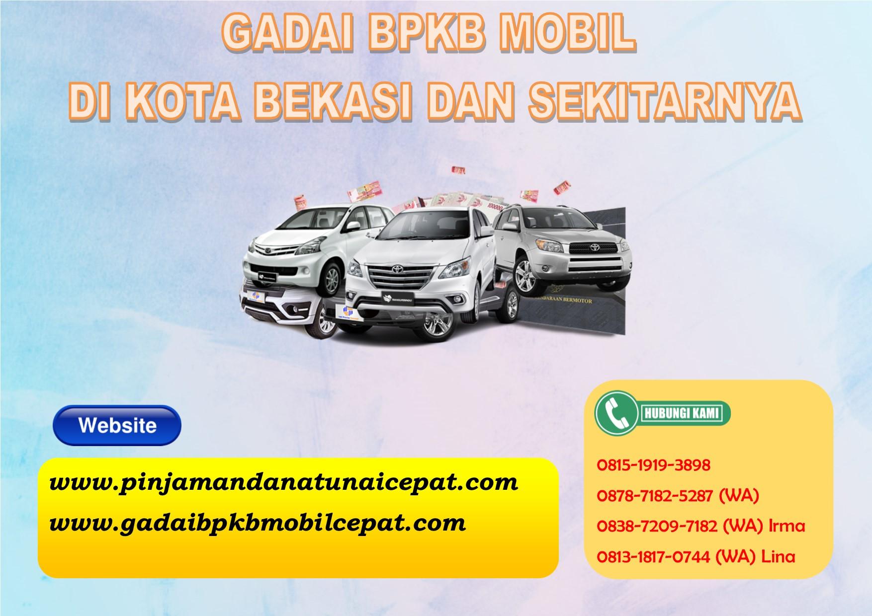 Gadai BPKB Mobil Di Kota Bekasi