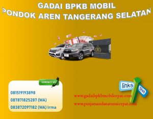Gadai BPKB Mobil daerah Pondok Aren Tangerang Selatan