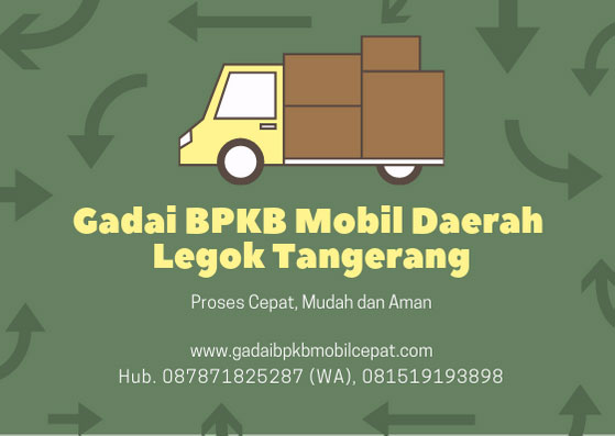 Gadai BPKB Mobil Daerah Legok Tangerang
