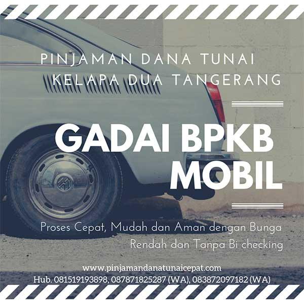 Gadai BPKB MObil Daerah Kelapa Dua Tangerang