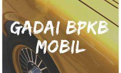 Gadai BPKB Mobil Daerah Pinang Tangerang