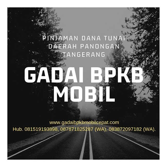 Gadai BPKB Mobil Daerah Panongan Tangerang