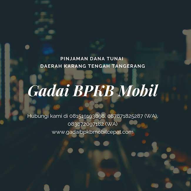 Gadai BPKB Mobil Daerah Karang Tengah Tangerang