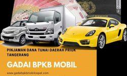 Gadai BPKB Mobil Daerah Priuk Tangerang