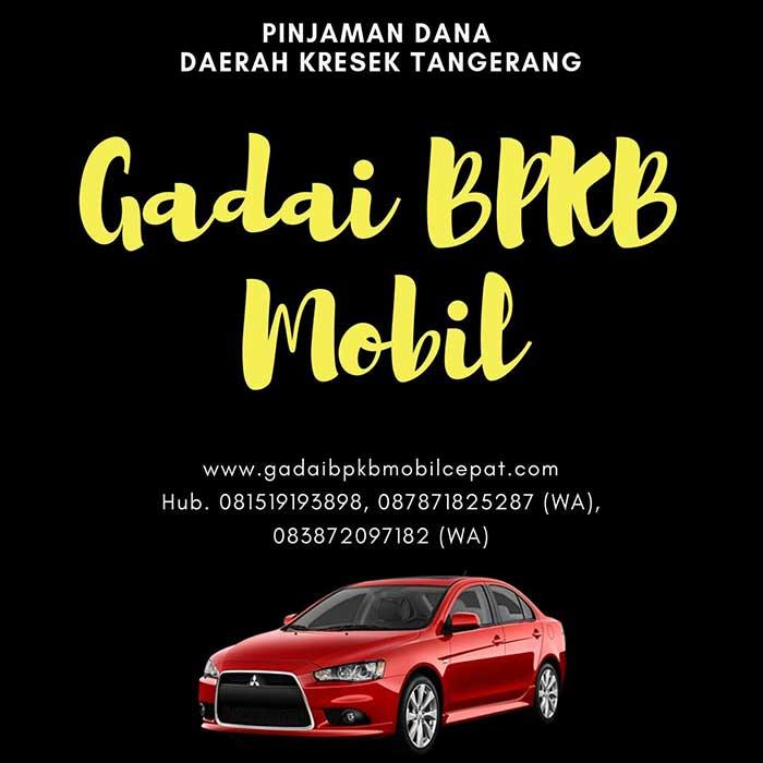 Gadai BPKB Mobil Daerah kresek Tangerang
