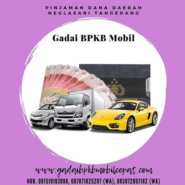 Gadai BPKB Mobil Daerah Neglasari Tangerang