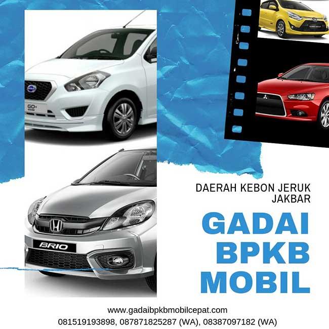 Gadai BPKB Mobil Daerah Kebon Jeruk Jakarta Barat