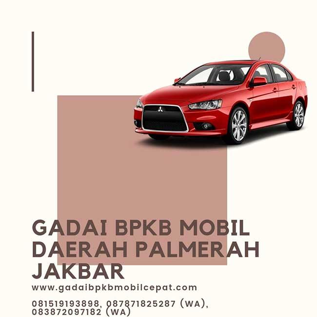 Gadai BPKB Mobil Daerah Palmerah Jakarta Barat