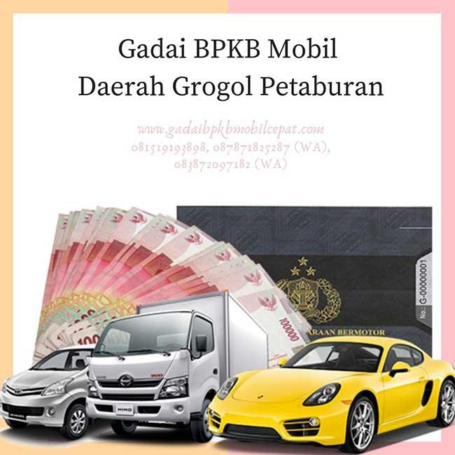 Gadai BPKB Mobil Daerah Grogol Petamburan Jakarta Barat