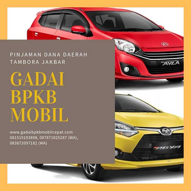 Gadai BPKB Mobil Daerah Tambora Jakarta Barat