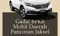 Gadai BPKB Mobil Daerah Pancoran Jakarta Selatan