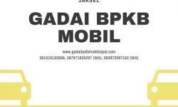 Gadai BPKB Mobil Daerah Kebayoran Lama Jakarta Selatan