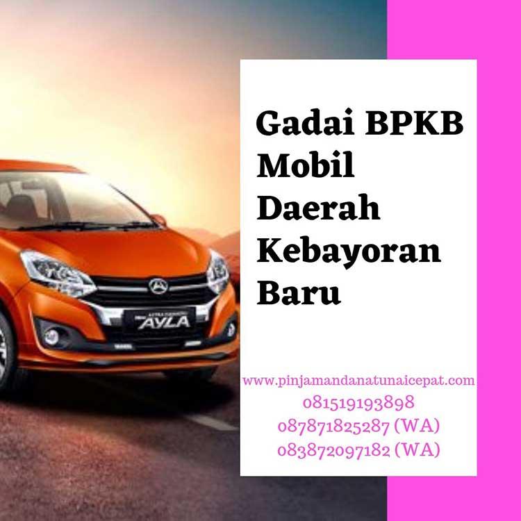 Gadai BPKB Mobil Daerah Kebayoran Baru Jakarta Selatan