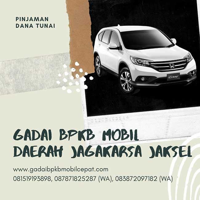 Gadai BPKB Mobil Daerah Jagakarsa Jakarta Selatan