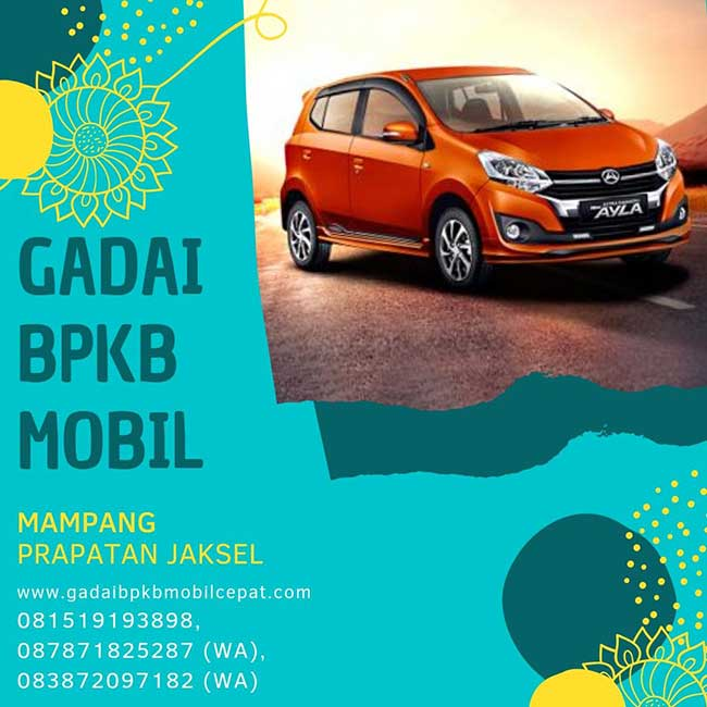 Gadai BPKB Mobil Cepat Daerah Mampang Prapatan Jakarta Selatan