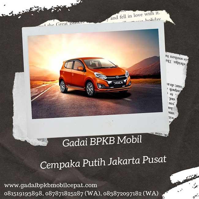 Gadai BPKB Mobil Cepat Daerah Cempaka Putih Jakarta Pusat