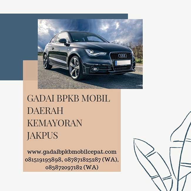 Gadai BPKB Mobil Cepat Daerah Kemayoran Jakarta Pusat