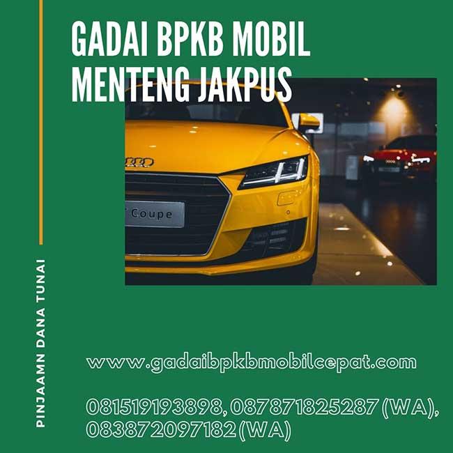 Gadai BPKB Mobil Cepat Daerah Menteng Jakarta Pusat