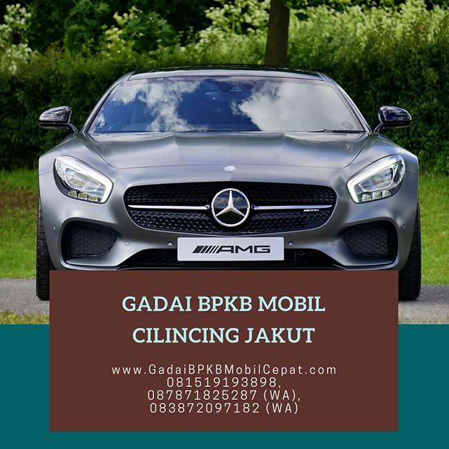 Gadai BPKB Mobil Cepat Daerah Cilincing Jakarta Utara