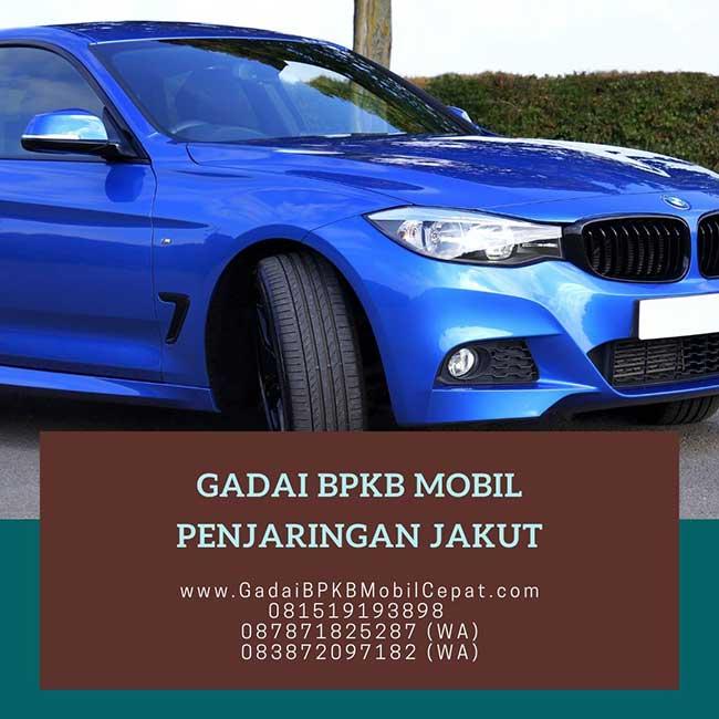 Gadai BPKB Mobil Cepat Daerah Penjaringan Jakarta Utara