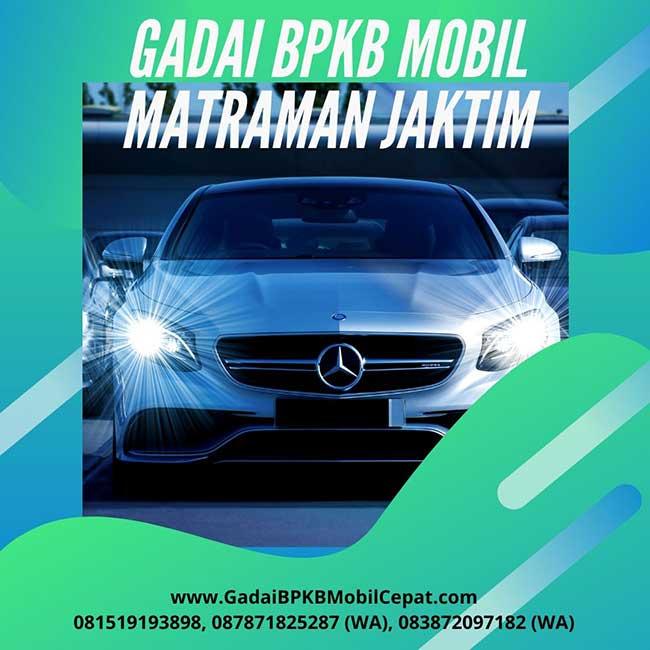 Gadai BPKB Mobil Daerah Matraman Jakarta Timur