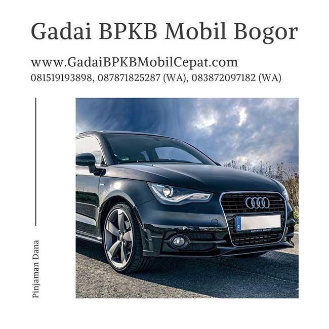 Gadai BPKB Mobil Daerah Bogor Proses Cepat