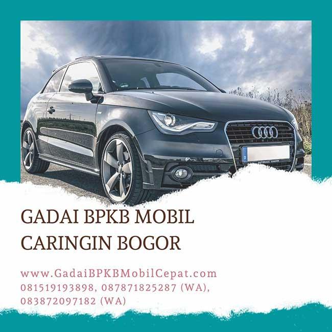 Gadai BPKB Mobil Daerah Caringin Bogor