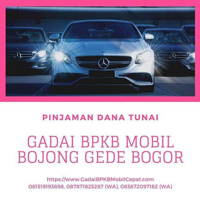 Gadai BPKB Mobil Daerah Bojong Gede Bogor